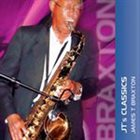 JAMES T BRAXTON JT's Classics (Featuring Tom Braxton) album cover