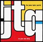 JAMES TAYLOR QUARTET Do Your Own Thing album cover