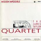 JAMES TAYLOR QUARTET Mission Impossible album cover