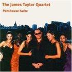 JAMES TAYLOR QUARTET Penthouse Suite album cover