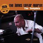 JAMES TAYLOR QUARTET The Template album cover