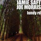 JAMIE SAFT Jamie Saft  / Joe Morris : Lundy Rd album cover