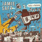 JAMIE SAFT Solo A Genova album cover
