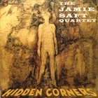 JAMIE SAFT The Jamie Saft Quartet : Hidden Corners album cover