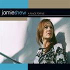 JAMIE SHEW A Place For Me album cover
