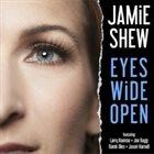 JAMIE SHEW Eyes Wide Open album cover
