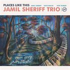 JAMIL SHERIFF Places Like This album cover