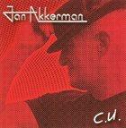 JAN AKKERMAN C.U. album cover