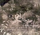 JAN BANG Jan Bang, Erik Honoré, David Sylvian, Sidsel Endresen, Arve Henriksen : Uncommon Deities album cover