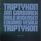 JAN GARBAREK Triptykon (with Arild Andersen & Edward Vesala) album cover