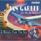 JAN GARBER Melody From the Sky album cover