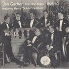 JAN GARBER The Hot Years 1925-1930 album cover