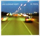 JAN GUNNAR HOFF In Town album cover