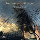 JAN GUNNAR HOFF Jan Gunnar Hoff Group Featuring Mike Stern album cover