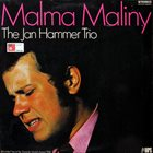 JAN HAMMER Malma Maliny (aka Make Love) album cover