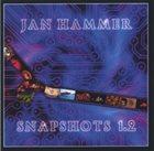 JAN HAMMER Snapshots 1.2 album cover