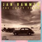 JAN HAMMER The Early Years album cover