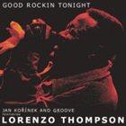 JAN KOŘÍNEK'S GROOVE Good Rockin Tonight (Featuring Lorenzo Thompson) album cover