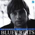 JAN LUNDGREN Blue Lights album cover