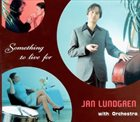 JAN LUNDGREN Something to Live For album cover