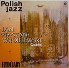 JAN PTASZYN WRÓBLEWSKI Flyin' Lady (Polish Jazz, Vol. 55) album cover