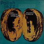 JAN PTASZYN WRÓBLEWSKI Mainstream (with Wojciech Karolak) album cover