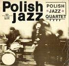 JAN PTASZYN WRÓBLEWSKI Polish Jazz Quartet album cover