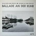 JAN WALLGREN Ballad An Den Ruhr album cover