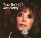 JANE HARVEY Travelin' Light album cover