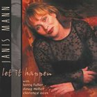 JANIS MANN Let it Happen album cover