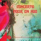JANKO NILOVIĆ Concerto pour un Fou album cover