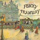 JANKO NILOVIĆ Funky Tramway (aka Funky Music) album cover