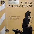 JANKO NILOVIĆ Vocal Impressions (with Dave Sucky) album cover