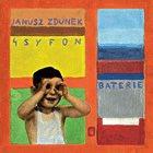 JANUSZ ZDUNEK Janusz Zdunek 4 Syfon : Baterie album cover