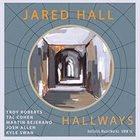 JARED HALL Hallways album cover