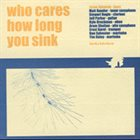 JASON AJEMIAN Who Cares How Long You Sink album cover