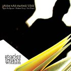 JASON KAO HWANG Edge - Stories Before Within album cover