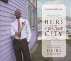 JASON MARSALIS Heirs Of The Crescent City album cover