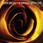 JASON MILES 2 Grover With Love album cover
