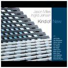 JASON MILES Jason Miles & Ingrid Jensen : Kind of New album cover