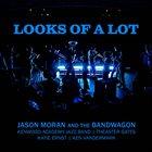JASON MORAN Looks of a Lot album cover
