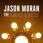JASON MORAN The Armory Concert album cover