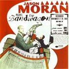 JASON MORAN The Bandwagon album cover