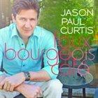 JASON PAUL CURTIS Faux Bourgeois Café album cover