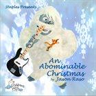 JASON RASO An Abominable Christmas album cover