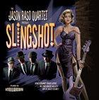 JASON RASO Slingshot album cover
