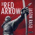 JASON RASO The Red Arrow album cover