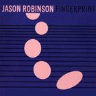 JASON ROBINSON Fingerprint album cover