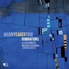 JASON YEAGER Ruminations album cover
