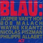 JASPER VAN 'T HOF Blau (aka Blue Corner) album cover